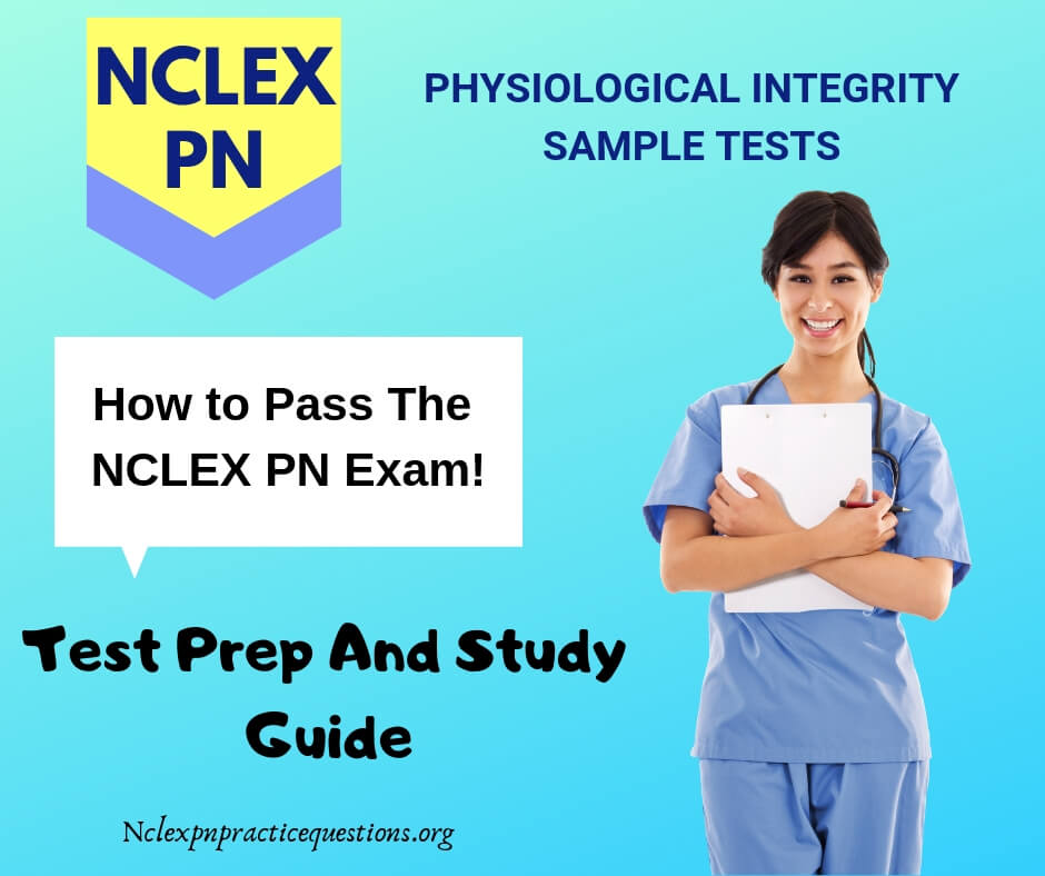 Free Physiological Integrity NCLEX-PN Practice Questions