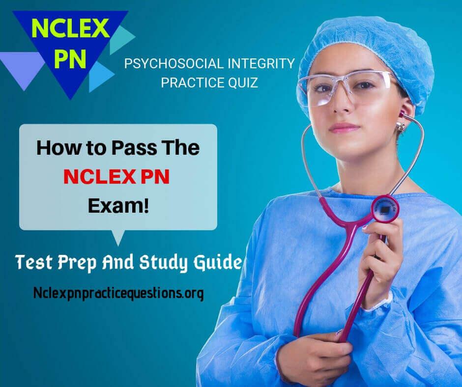 Psychosocial Integrity NCLEX-PN Practice Questions